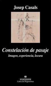CONSTELACIÓN DE PASAJE. IMAGEN, EXPERIENCIA, LOCURA